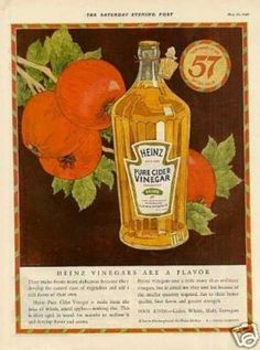 Heinz Cider Vinegar (1925) Vintage advertising I have never heard of this product.