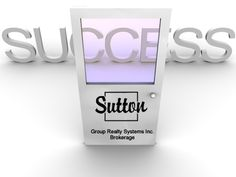 Have Your Real Estate License? Looking for a Team? Think Sutton! Confidential Inquiries - - Find Out Your Options Today At Sutton! Real Estate License, Condos For Sale, A Team