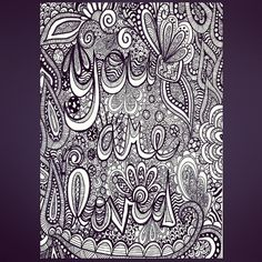 You are loved. One of my doodles, doodle, zentangle, zentangles.