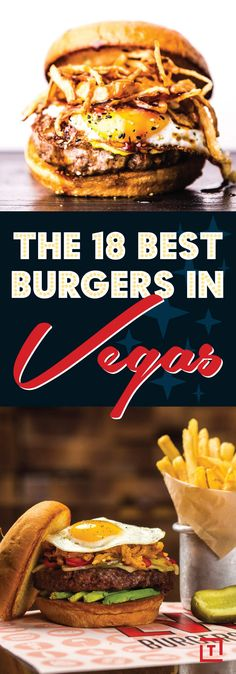 You must eat at these Vegas burger spots.