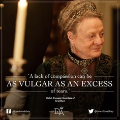 Violet Crawley quote