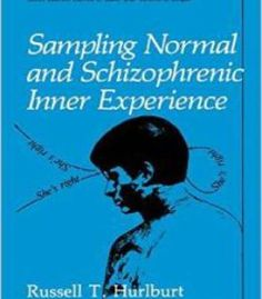 Sampling Normal And Schizophrenic Inner Experience By Russell T. Hurlburt PDF