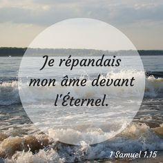 La Bible - Verset illustré - 1 Samuel 1:15 - La prière - Je répandais mon âme devant l'Éternel -