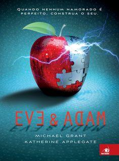 Eve & Adam - Eve and Adam – Michael Grant & Katherine Applegate – #Resenha | O Blog da Mari