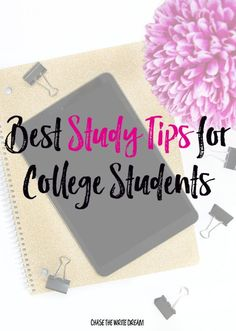 Best Study Tips for College Students to Help You Get Good Grades: master you time management, test prep, paper writing, and more with these study techniques taken straight from psychology and personal experience.