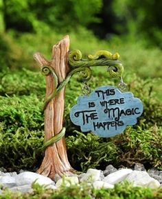 This is where the magic begins sign [706459a] - $5.00 : Miniature Cottage, Dollhouse Miniatures in Nashville...