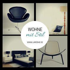 """""""Wohne mit Stil"""" und verschöner dein zu Hause mit Laroshe.de!"""
