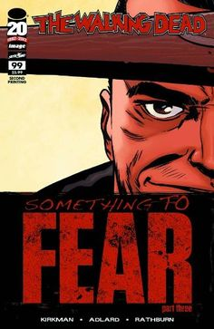 """Walking Dead #99 """"2nd Print Variant- 'Something to Fear"""""""