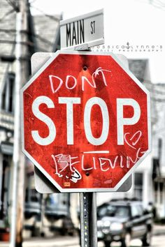 🎵 Don't stop believing Hold on to that feeling Streetlight, people. DON'T STOP The Words, Leadership, Jesus Christus, Dont Stop, Visual Statements, Song Quotes, Music Quotes, Music Lyrics, Make Me Happy