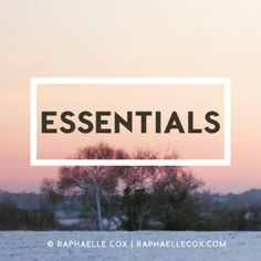 Essentials are a rea