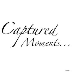 Captured moments Quotes To Live By, Love Quotes, Inspirational Quotes, Art Quotes, Capture The Moment Quotes, Ig Captions, Quotes About Photography, Memories Quotes, Happy Moments
