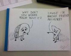 Grammar, speaking words that sound like...taco, nacho
