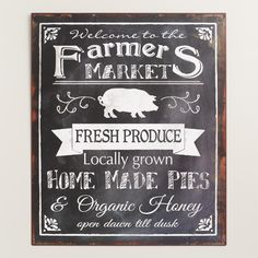 A charming addition to the kitchen, this quaint metal sign is a reminder of the fresh goods available at local farmers markets.