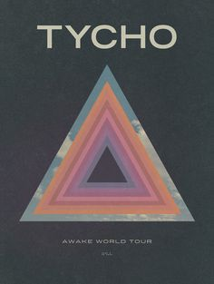 Tycho Awake World Tour Poster / by ISO50