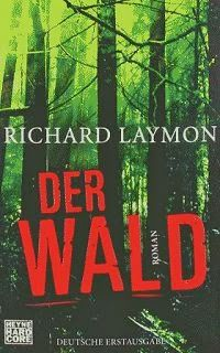 Medienhaus: Richard Laymon - Der Wald (Horrorroman, 2011)