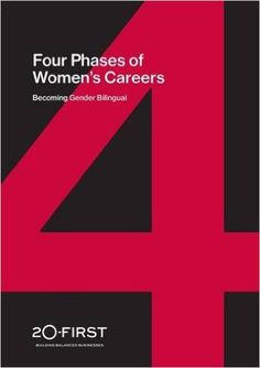 4 Phases of Women's Careers: Becoming Gender Bilingual (Building Gender Bilingualism) Fourth Phase, Leadership, Career, Gender, Reading, Books, Amazon, Building, Carrera