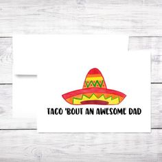 Father's Day Card Taco 'Bout and Awesome Dad Funny Happy Fathers Day Friend, Fathers Day Puns, Fathers Day Crafts, Kid Crafts, Paper Crafts, Diy Father's Day Cards, Paper Place, Dad Birthday Card, Father's Day Diy