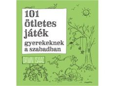 101 ötletes játék gyerekeknek a szabadban Ice Breakers, Special Education Teacher, Kids Playing, Montessori, Crafts For Kids, Kindergarten, Classroom, Teaching, Barn