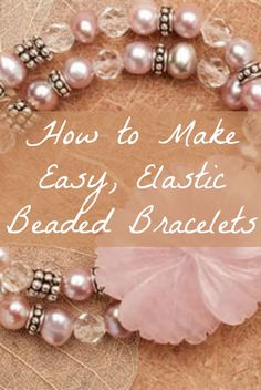 How to Make a Bracelet with Beads & Elastic