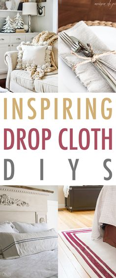 Inspiring Farmhouse Drop Cloth DIYs that your Farmhouse will LOVE!  Quick and Easy Tutorials are waiting for you.  #Farmhouse #FarmhouseStyle #FixerUpper #DIYDropClothDIYS #DIY #CurtainDIY #DropCloth #DropClothProjects #FixerUpperStyle