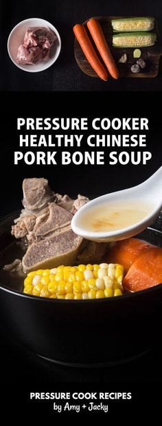 Healthy Chinese Pressure Cooker Pork Bone Soup Recipe (紅蘿蔔粟米豬骨湯). Delicious, paleo, gluten-free soup is super easy and quick to make with real, whole food. via @pressurecookrec