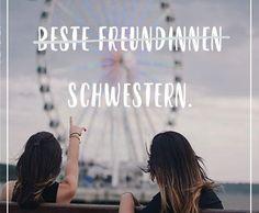 Beste Freundinnen - Schwestern.