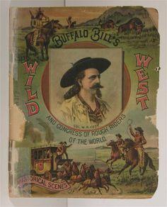 1893 Buffalo Bill Wild West Program Descended in Family from Annie Oakley | eBay