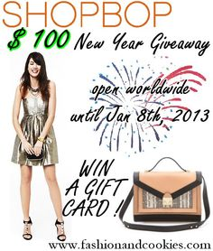 Shopbop $100 New Year giveaway on Fashion and Cookies