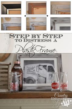 Step by step DIY project distressing a plastic frame. Country Design Style www.countrydesignstyle.com