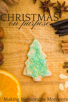 Christmas on Purpose - Making Memorable Moments with Intention