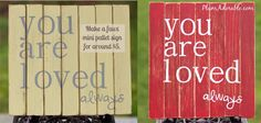 cute sign to make..endless possibilities of different phrases