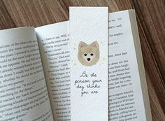 Pomeranian Dog Bookmark Be The Person Your Dog by WonderFlies