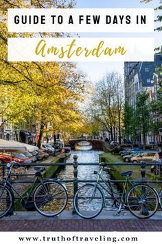 Amsterdam is such an amazing city to visit! You can see so much even with just a few days! In this post we go through where to stay close to Amsterdam and what you definitely ate to do while you're there! #Amsterdamguide #Netherlandstravel #guidetoAmsterdam