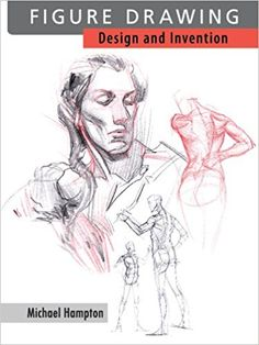 Figure Drawing: Design and Invention: Amazon.de: Michael Hampton: Fremdsprachige Bücher