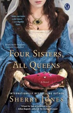 This week, we're welcoming best-selling historical fiction author, Sherry Jones . Her latest title, FOUR SISTERS, ALL QUEENS tells the . I Love Books, Great Books, Books To Read, My Books, Four Sisters, Historical Fiction Books, Historical Romance, Book Nooks, Book Authors
