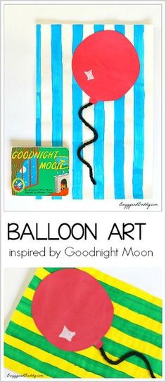 Balloon Art Activity for Kids inspired by Goodnight Moon- perfect for preschool and kindergarten! ~ BuggyandBuddy.com