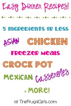 Easy Dinner Recipes! ~ from TheFrugalGirls.com ~ your family will LOVE these simple and delicious new recipe ideas to jazz up your weekly menu!