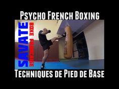 Savate Boxe Française : les coups de pied de la boxe française, techniqu...
