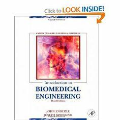 Introduction to Biomedical Engineering, Third Edition: John Enderle, Joseph Bronzino, 2012
