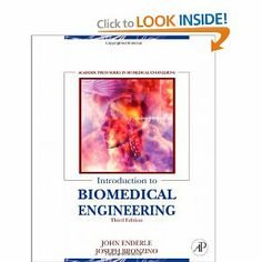 Introduction to Biomedical Engineering, Third Edition: John Enderle, Joseph Bronzino, 2012