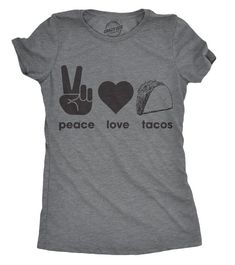 Taco Shirt Women Funny Food Shirts Taco Tuesday Funny Taco T Shirt I love Tacos T Shirt Peace Love Tacos Cinco De Mayo Graphic Design in Daily Life Funny Shirts For Men, Mom Shirts, Funny Tshirts, T Shirts For Women, Funny Men, Tuesday Humor, Taco Tuesday, Shirt Art, Food Humor