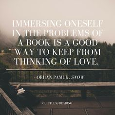 Quote: Distract / guiltless reading