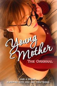Young Mother: The Original | MOVIE FREE ONLINE | Streaming movies