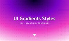 A handy collection of fancy colour gradients for Sketch. Distributed on 'Pay what you want' basis. 280+ fine-tuned gradients, Gradients available as Sketch styles... And as Sketch custom fills, Semantic naming for your pleasure, Works really well with Build with Sketch. Watch this 'How-to' video to see it in action ». Or read a quick 'How-to' below. How to gradient like crazy. Step 1. Download UI Gradients Styles for Sketch and un-zip it. Simple. Step 2. Open uigradien...