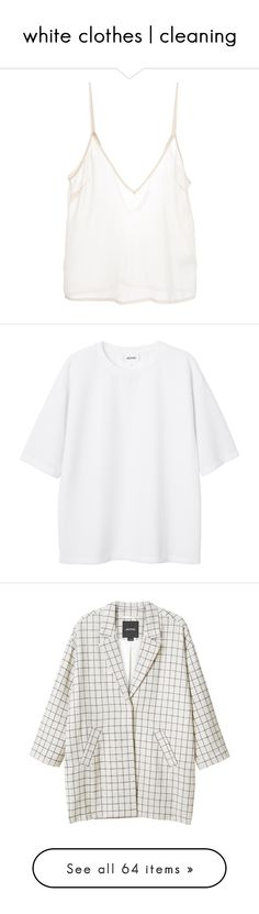 """""""white clothes 