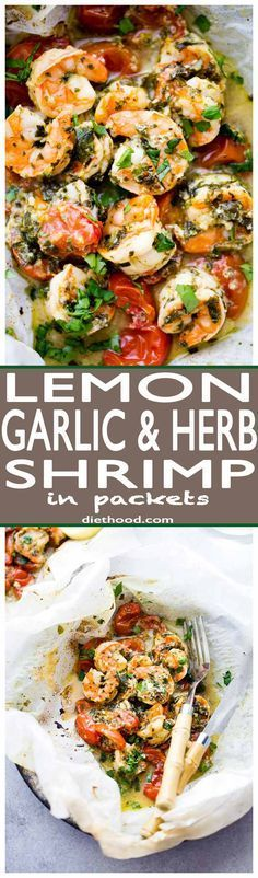 Lemon Garlic Herb Shrimp in Packets - This is the BEST, most delicious baked shrimp recipe made with an amazing lemon garlic herb sauce and cooked inside parchment packets! #DeliciousSeafoodMeals