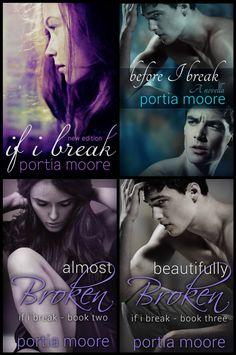 If I Break Series by Portia Moore ★★★★★