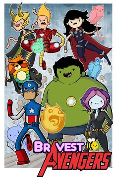 Bravest Warriors and Avengers Mash Up.  I feel like Danny would be Iron man and Chris would be Captain America though...