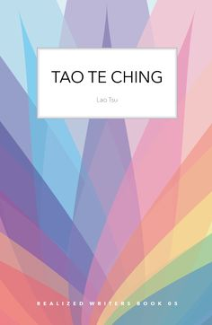 Tao Te Ching Poetry For Kids, Tao Te Ching, Taoism, Infancy, Book Reader, Breeze, Writer, Fiction, Ebooks