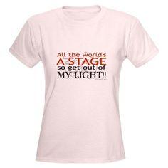 Get Out Of My Light! Women's Light T-Shirt